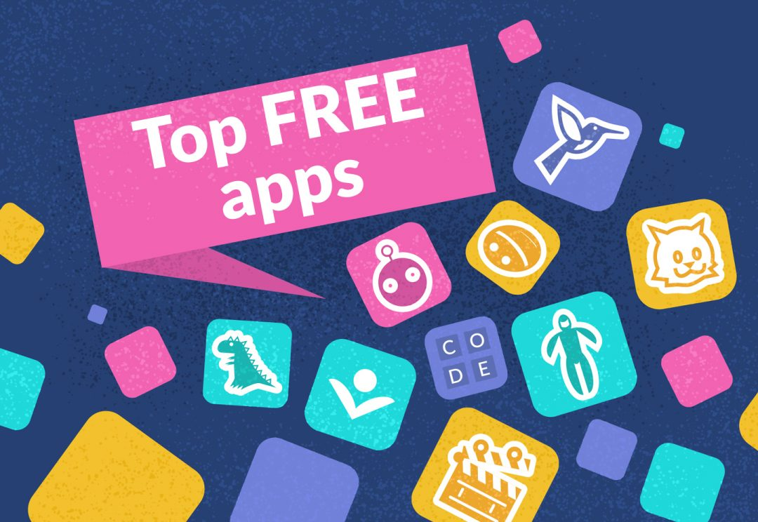 Top free apps for families and children to enjoy during school closure